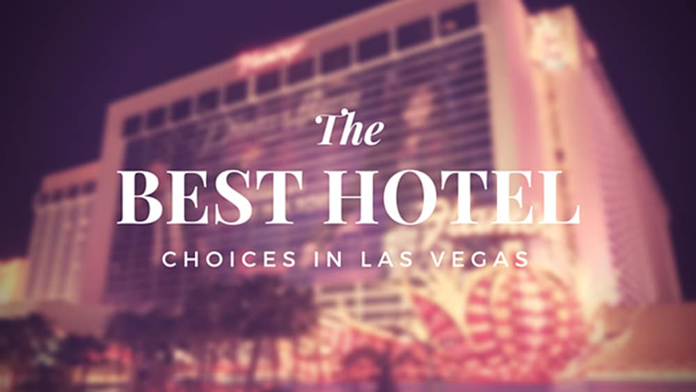 Best Hotel Choices