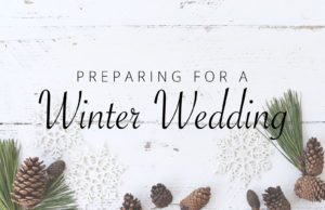 Preparing for a Winter Wedding