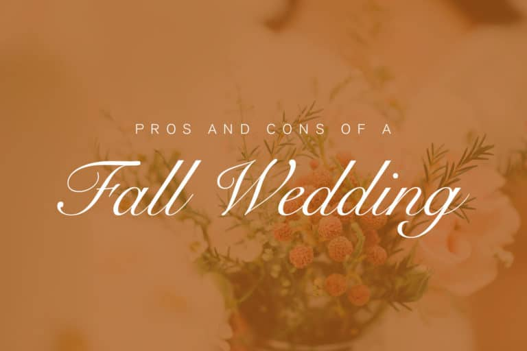 Pros and Cons of a Fall Wedding
