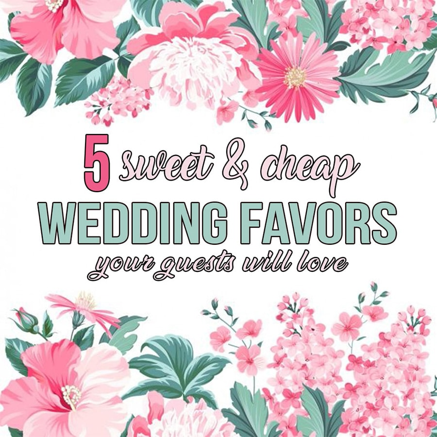 5 Sweet & Cheap Wedding Favors Guests Will Love | Little Vegas Chapel